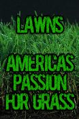 Lawns: America's Passion for Grass