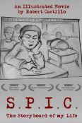 S.P.I.C.: The Storyboard of My Life