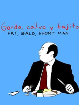 Fat, Bald, Short Man