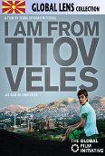I Am From Titov Veles
