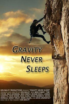 Gravity Never Sleeps