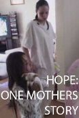 Hope: One Mother's Story