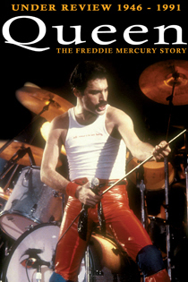 Queen: Under Review - 1946-1991, The Freddie Mercury Story