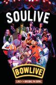 Soulive: Bowlive