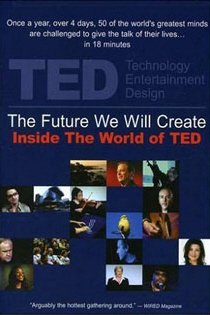 The Future We Will Create: Inside the World of TED