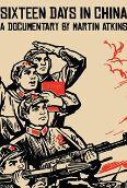 Martin Atkins: 16 Days in China