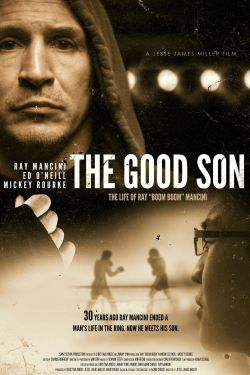 "The Good Son: The Life of Ray ""Boom Boom"" Mancini"