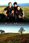 Two Moms: A Family Portrait