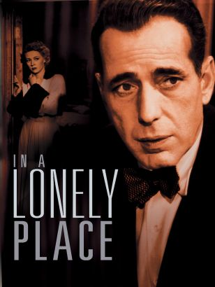 In a lonely place / Columbia Pictures Corporation presents &#59; screen play by Andrew Solt &#59; adaptation by Edmund H. North &#59; a Santana produc