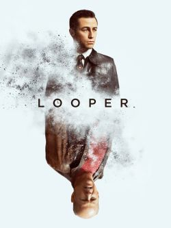 Looper [videorecording]
