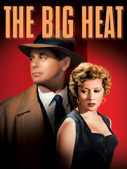 The big heat [videorecording]