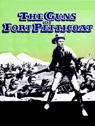 The Guns of Fort Petticoat