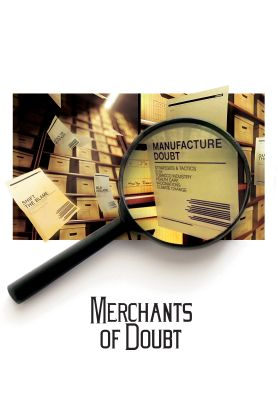 Merchants of doubt [videorecording]