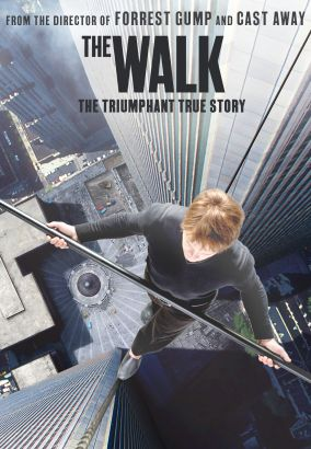 The walk / TriStar Productions & ImageMovers &#59; director, Robert Zemeckis &#59; producers, Robert Zemeckis, Steve Starkey, Jack Rapke, Tom Rothman