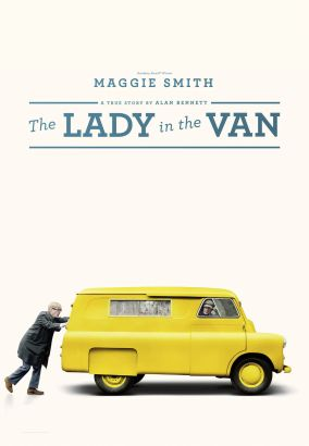 The lady in the van / director, Nicholas Hytner &#59; writer, Alan Bennett.