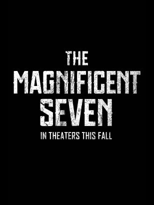 The magnificent seven / Metro-Goldwyn-Mayer Pictures and Columbia Pictures present &#59; in association with LStar Capital and Village Roadshow Pictur