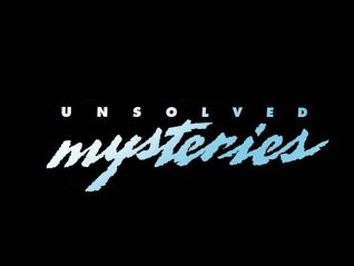 Unsolved Mysteries [TV Series]
