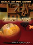 Behind the Nine