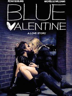 Blue valentine [videorecording]