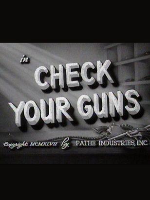 Check Your Guns