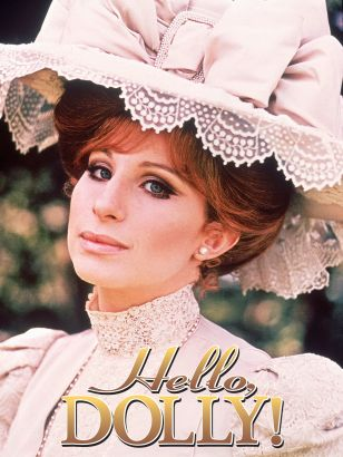 Hello, Dolly [videorecording]