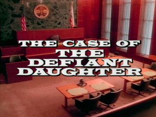 Perry Mason: The Case of the Defiant Daughter
