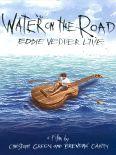 Eddie Vedder: Water on the Road