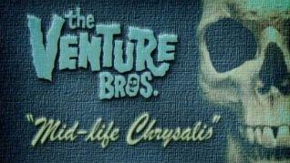The Venture Bros.: Mid-Life Chrysalis