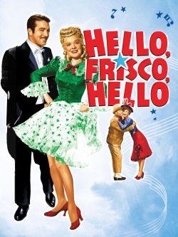 Hello, Frisco, Hello