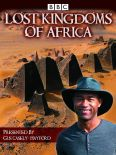 Lost Kingdoms of Africa [TV Documentary Series]