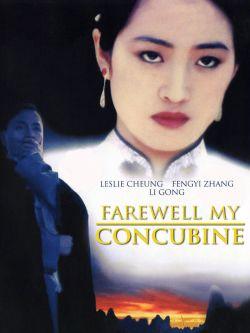 Farewell, My Concubine