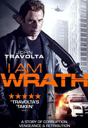 I am wrath / Patriot Pictures & Saban Films present &#59; in association with Hannibal Classics &#59; produced by Michael Mendelsohn, Robert Carliner