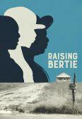 Raising Bertie