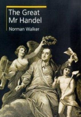 The Great Mr. Handel