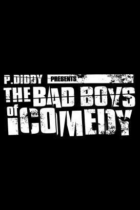 P. Diddy Presents the Bad Boys of Comedy [TV Series]