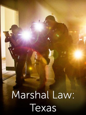 Marshal Law: Texas
