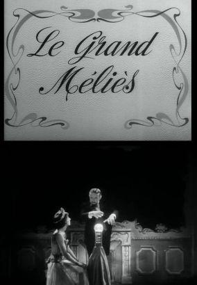 Le Grand Méliès
