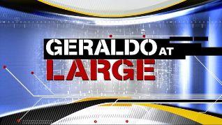 Geraldo at Large [TV Series]