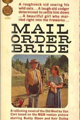 mail order bride starring buddy epson
