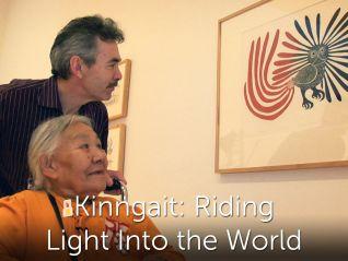 Kinngait: Riding Light Into The World