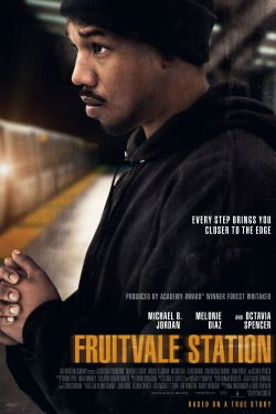 Fruitvale Station / TWC &#59; a Significant production &#59; written and directed by Ryan Coogler &#59; produced by Nina Yang Bongiovi, Forest Whitake