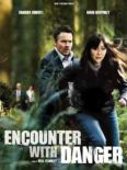 Encounter Wth Danger