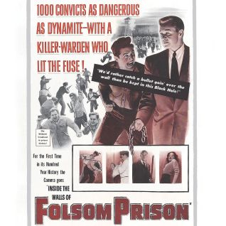 Inside the Walls of Folsom Prison