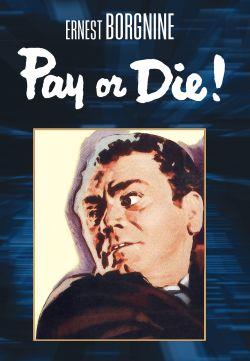 Pay or Die