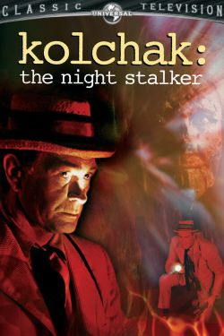 Kolchak: The Night Stalker [TV Series]