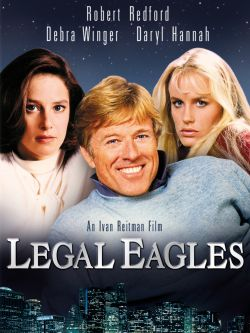 Legal eagles [videorecording]