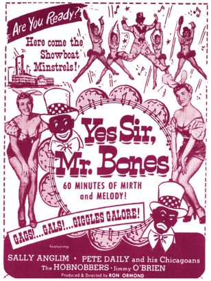 Yes, Sir, Mr. Bones