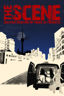 The Scene: An Exploration of Music in Toronto