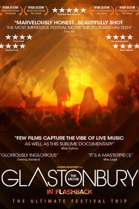 Glastonbury the Movie (In Flashback)