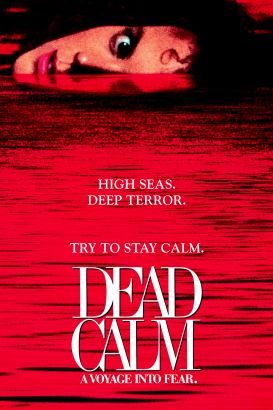 Movies and TV Shows Similar to Dead Calm   FandangoNOW